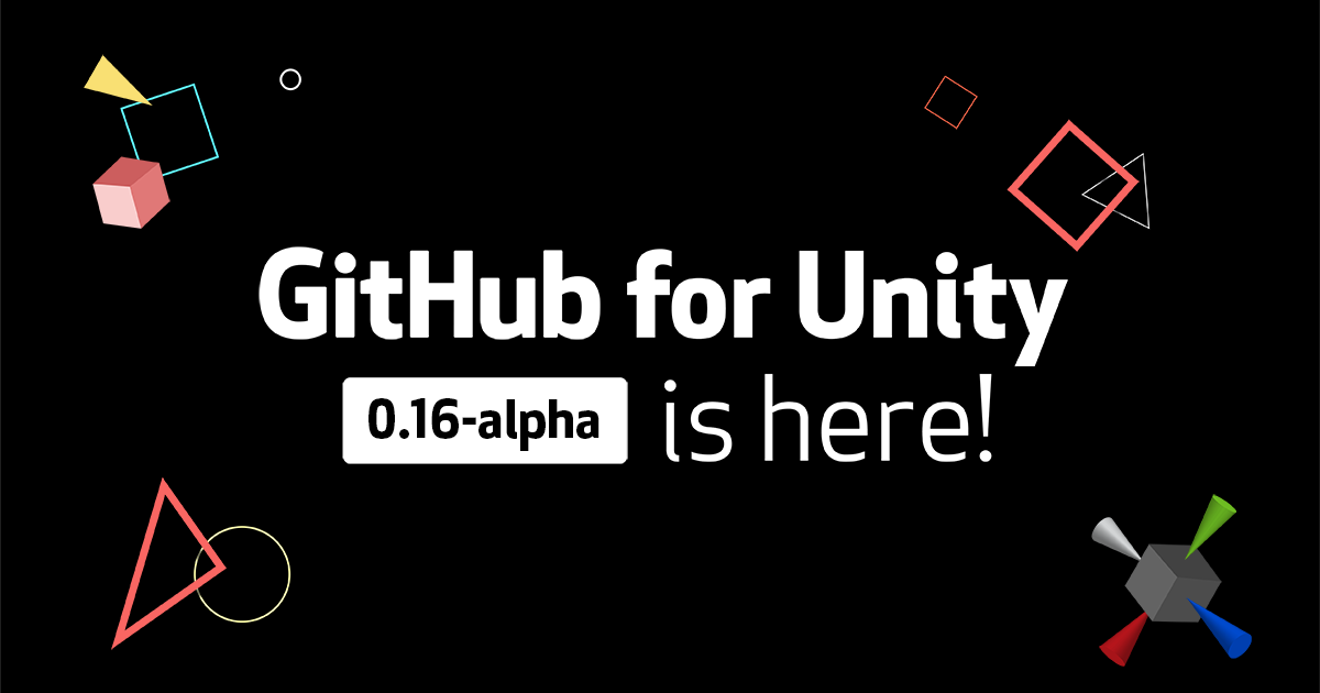 $GitHub for Unity 0.16-alpha