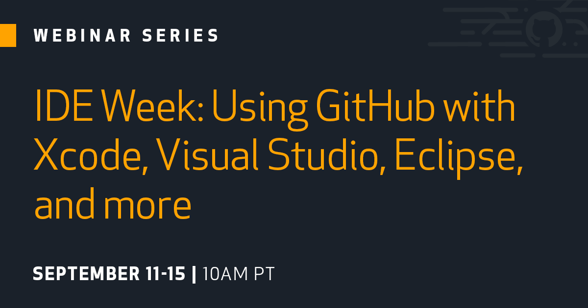 Learn how to use GitHub with your favorite IDE - The GitHub Blog