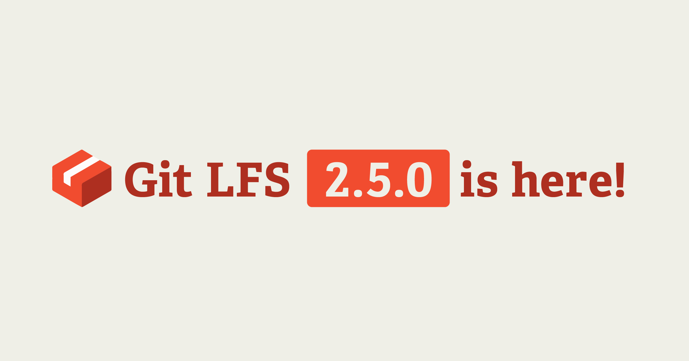 Git LFS 2 5 0 is now available - The GitHub Blog