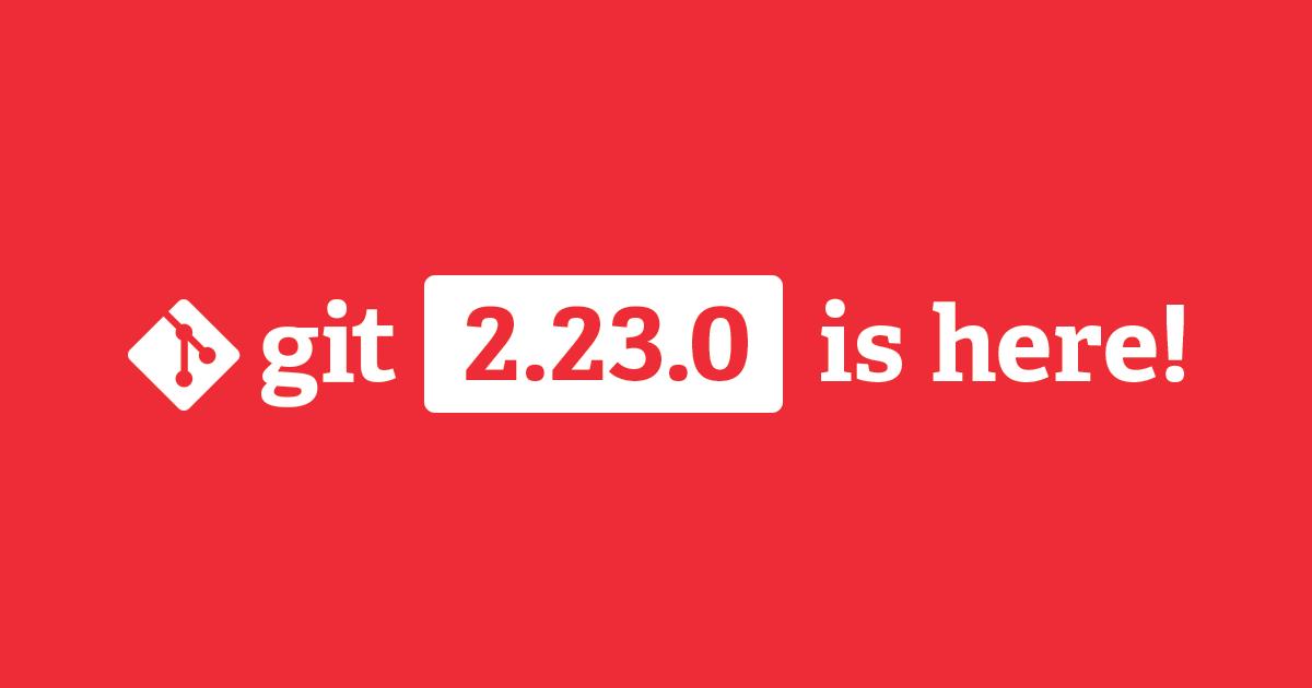 git 2.23.0 release