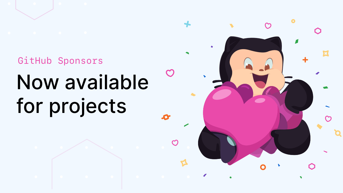 GitHub Sponsors: Now available for projects