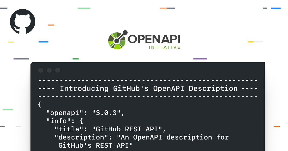 Introducing GitHub's OpenAPI Description - The GitHub Blog