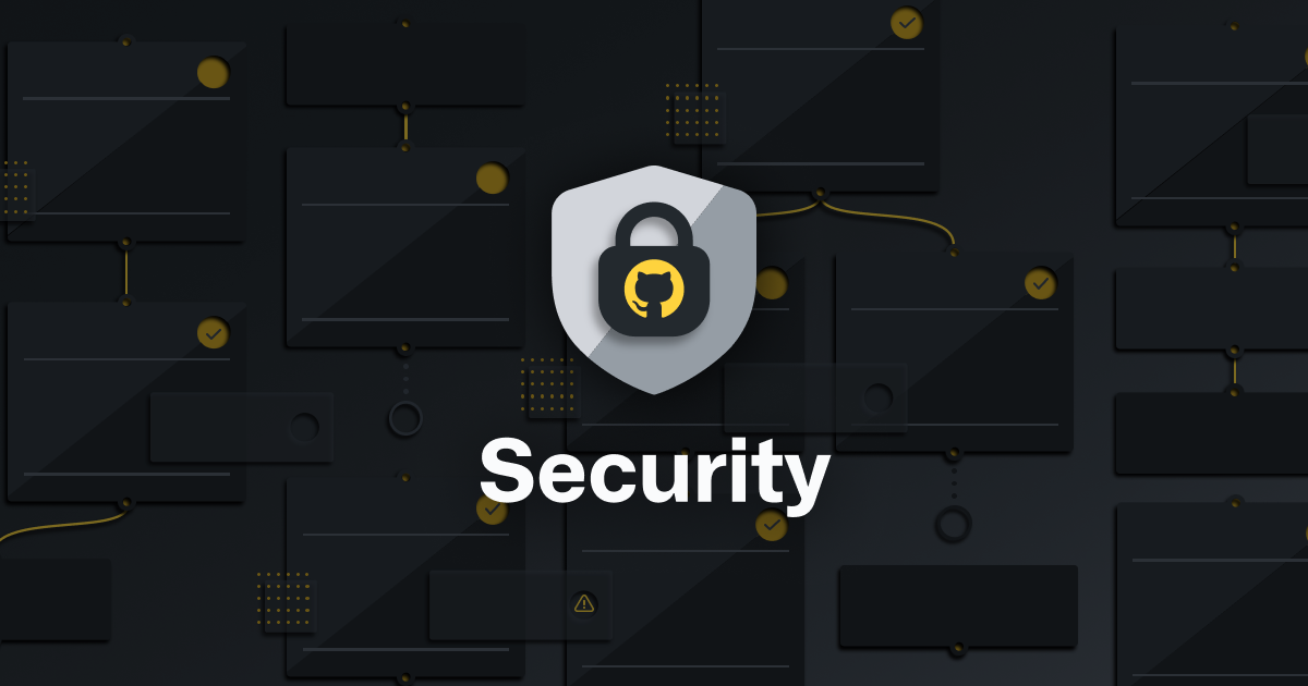 GitHub security features: highlights from 2020 - The GitHub Blog