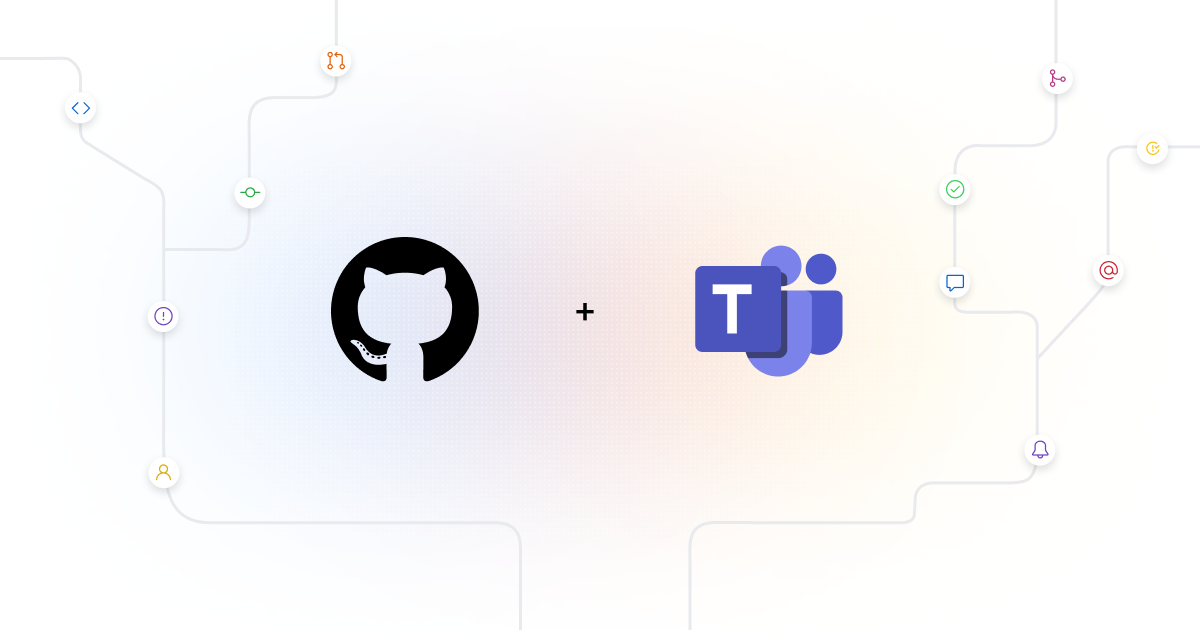 Announcing the GitHub integration with Microsoft Teams