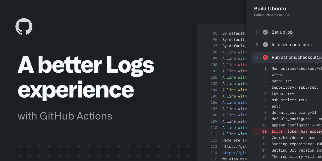 A better logs experience with GitHub Actions - The GitHub Blog