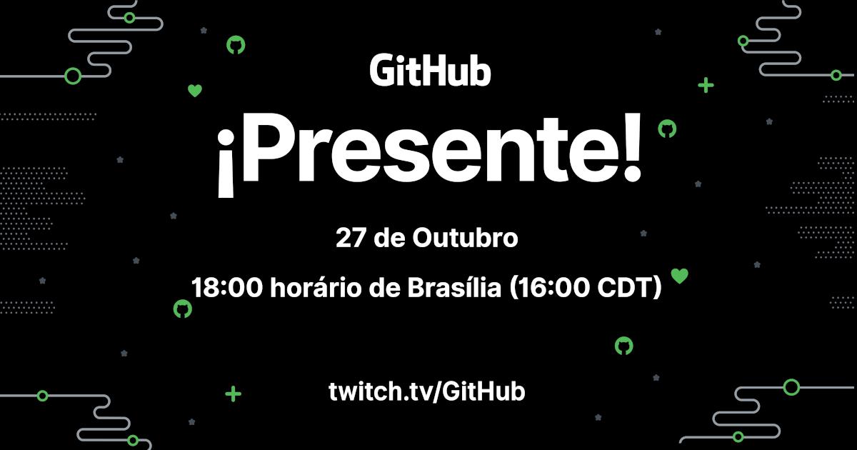 Hacktoberfest e GitHub ¡Presente!: celebrando comunidades open source em outubro - The GitHub Blog