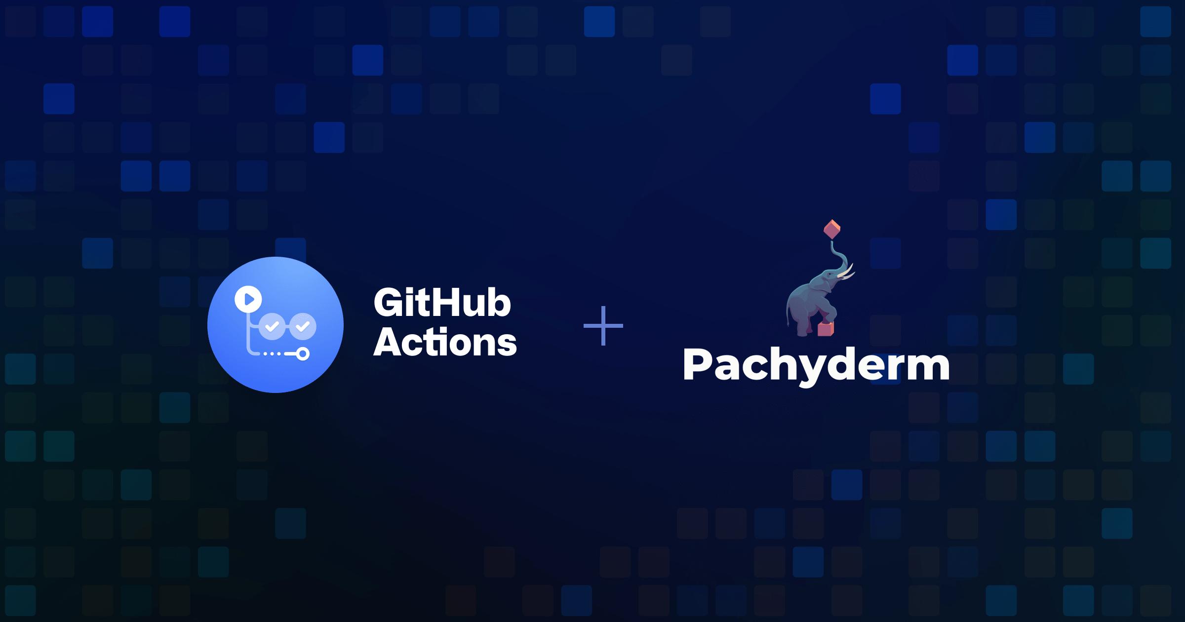MLOps meets DevOps - Pachyderm: Enables DevOps for data - The GitHub Blog