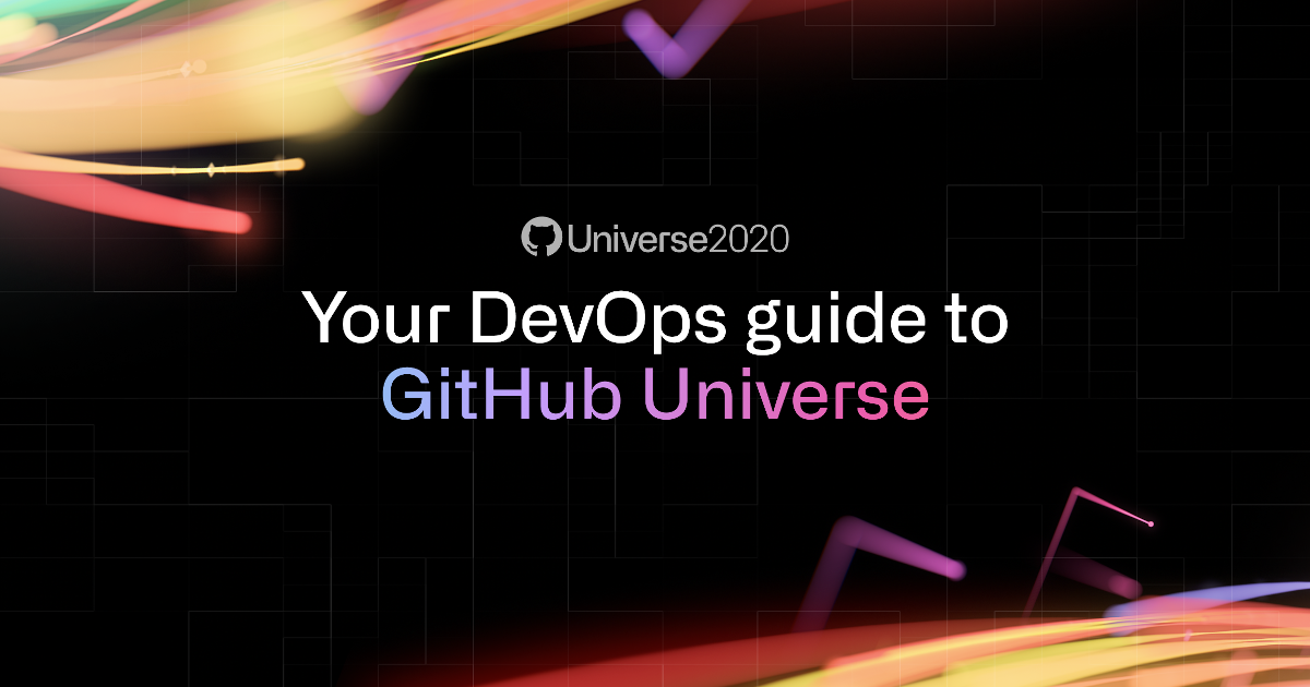 Your DevOps guide to GitHub Universe - The GitHub Blog