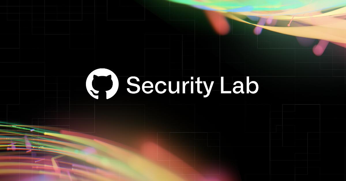 Happy anniversary GitHub Security Lab! - The GitHub Blog
