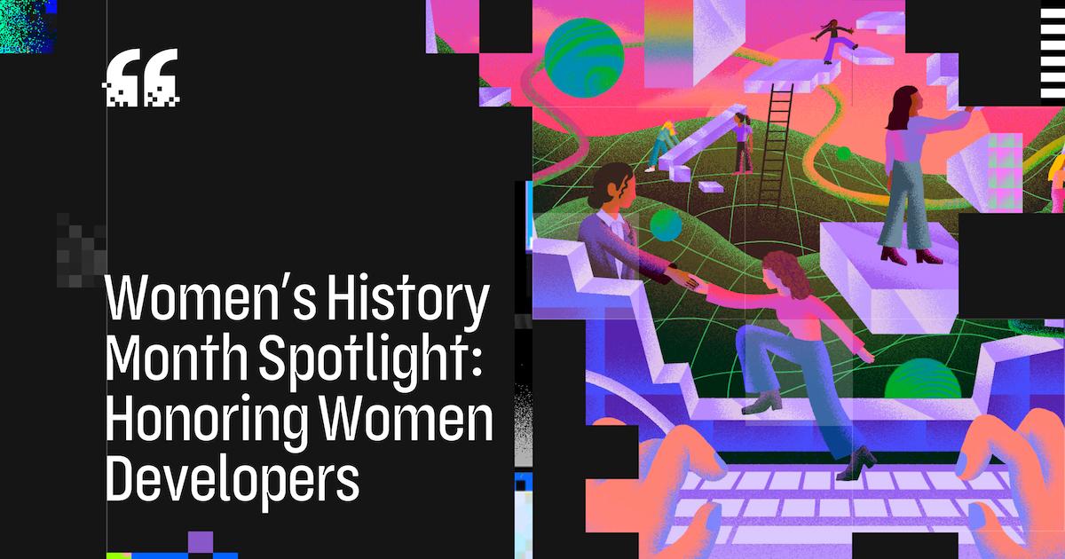 Women's History Month spotlight: Honoring women developers - The GitHub Blog