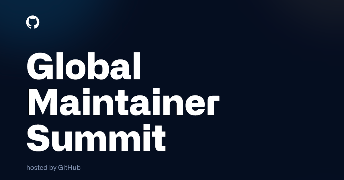 Announcing the Global Maintainer Summit - The GitHub Blog