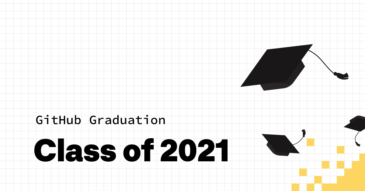 Join GitHub on June 5 to celebrate the Class of 2021